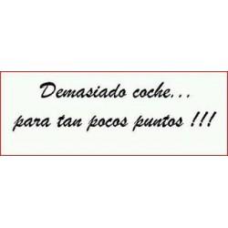 DEMASIADO COCHE...