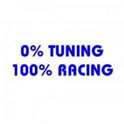 0% TUNING 100% RACING