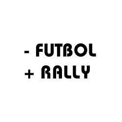 - FUTBOL + RALLY
